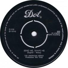 AMERICAN BREED Bend Me Shape Me / Mindrocker (DOT D 119) Holland 1967 45