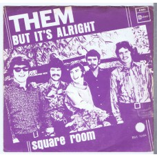 THEM But It's Alright / Square Room (Stateside HSS 1264) Holland 1968 PS 45