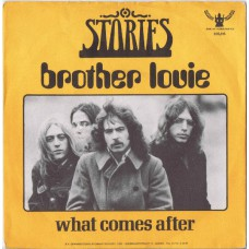 STORIES Brother Louie / What Comes After (Buddah 610.116) Holland 1973 PS 45
