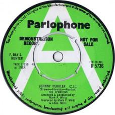O'BRIENS Johnny Peddler / The Curragh Of Kildare (Parlophone R 5736) UK 1968 DEMO 45 (Mark Wirtz)