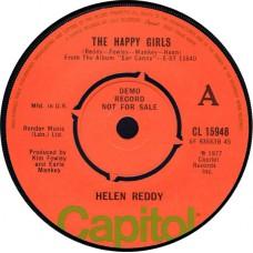 HELEN REDDY The Happy Girls / Laissez Les Bontemps Rouler (Capitol CL 15948) UK 1977 Demo 45
