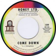 HONEY LTD Come Down / Tomorrow Your Heart (LHI 1208) USA 1968 45 (Lee Hazlewood)
