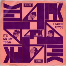 4PK I Laugh At You / It's My Day Today (Decca AT 10197) Holland 1966 PS 45