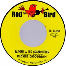 DICKIE GOODMAN - Batman & His Grandmother / Suspense (Red Bird RB 10-058) USA 1966 45
