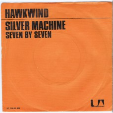 HAWKWIND Silver Machine / Seven By Seven (United Artists 93659)) Netherlands 1972 PS 45