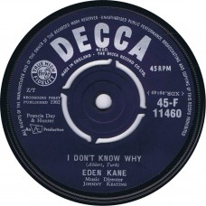 EDEN KANE I Don't Know Why / Music For Strings (Decca 45-F 11460) UK 1962 45