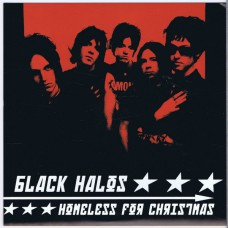 BLACK HALOS / TUULI Homeless For Christmas / You Better Know By Now What I Want For Christmas (Sympathy For The Record Industry SFTRI 642) USA 2000 PS 45