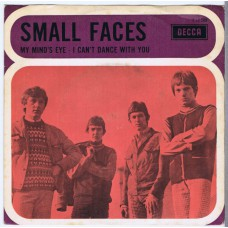 SMALL FACES My Mind's Eye / I Can't Dance With You (Decca 12500) Holland 1967 PS 45