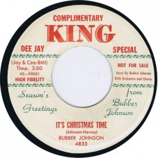 BUBBER JOHNSON It's Christmas Time / Let's Make Every Day A Christmas Day (King 4855) USA 1955 promo 45
