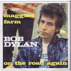 BOB DYLAN Maggie's Farm / On The Road Again (CBS 1781) Holland 1967 PS 45