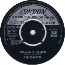(London HLU 9931) RONETTES (Walking) In The Rain UK 1964 45