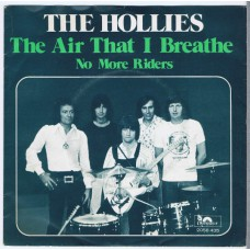 HOLLIES The Air That I Breath / No More Riders (Polydor 2058435) Holland 1974 PS 45