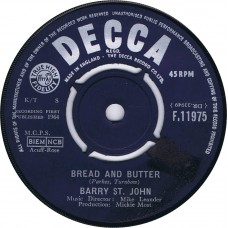 BARRY ST. JOHN Bread And Butter / Cry To Me (Decca F.11975) UK 1964 45