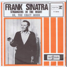 FRANK SINATRA Strangers in The Night / Oh, You Crazy Moon (Reprise RA 0470) Holland 1966 PS 45