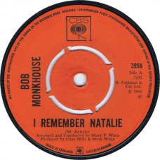 BOB MONKHOUSE I Remember Natalie / In My Dream World (CBS 3958) UK 1968 45 (Mark Wirtz)