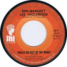 ANN-MARGRET & LEE HAZLEWOOD ‎Walk On Out Of My Mind / Hangin' On (LHI 11) USA 1969 45