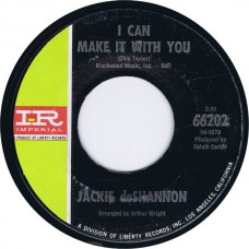 JACKIE DESHANNON I Can Make It With You / To Be Myself (Imperial 66202) USA 1966 45