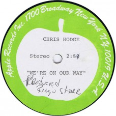 "CHRIS HODGE We're On Our Way (Apple Records) USA 1972 one sided 10"" Acetate (Produced by Ringo Starr)"