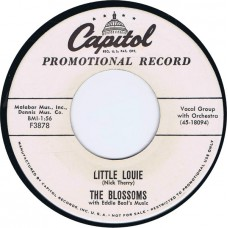 BLOSSOMS with Eddie Beal's Music Little Louie / Have Faith In Me (Capitol F3878) USA 1958 promo 45