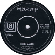 BOBBI MARTIN For The Love Of Him / I Fall To Pieces (United Artists 5C 006-91418) Holland 1969 45