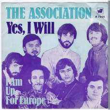 ASSOCIATION Yes, I Will / I Am Up For Europe (Warner Bros A 7305) Germany 1969 PS 45