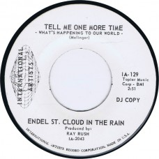 ENDEL ST. CLOUD IN THE RAIN Tell Me One More Time / Quest For Beauty (International Artists IA 129) USA 1969 Promo 45
