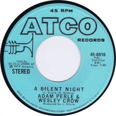 ADAM PERLE & WESLEY CROW A Silent Night: Stereo/Mono (Atco 9616) USA 1972 promo only 45