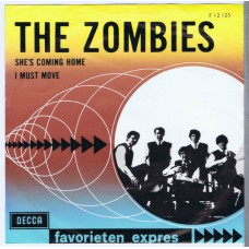 ZOMBIES She's Coming Home / I Must Move (Decca 12125) Holland 1965 PS 45
