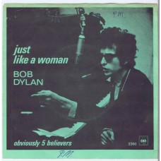 BOB DYLAN Just Like A Woman / Obviously 5 Believers (CBS 2360) Denmark 1966 PS 45