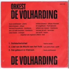 ORKEST DE VOLHARDING Solidariteitslied / Lied Van de Macht van Het Volk / Dat Gebeurt in Vietnam (No Label 6802 146) Holland 1973 PS EP