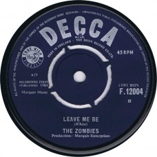 ZOMBIES Leave Me Be / Woman (Decca F.12004) UK 1964 45