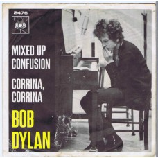 BOB DYLAN Mixed Up Confusion / Corrina Corrina (CBS 2476) Holland 1966 PS 45