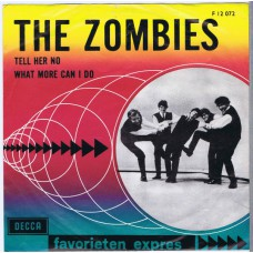 ZOMBIES Tell Her No / What More Can I Do (Decca F 12 072) Holland 1965 PS 45