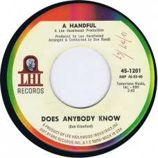 A HANDFUL Does Anybody Know / Dying Daffodil Incident (LHI 1201) USA 1967 45 (Lee Hazlewood / Kitchen Cinq)