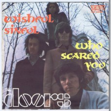 DOORS Wishful Sinful / Who Scared You (Vedette VRN 34093) Italy 1969 PS 45