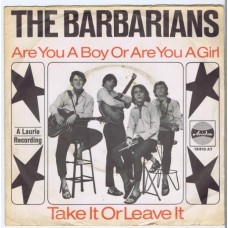 BARBARIANS Are You A Boy Or Are You A Girl / Take It Or Leave It (Ariola 18610) Germany 1965 PS 45