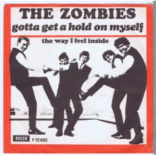 ZOMBIES Gotta Get A Hold On Myself / The Way I Feel Inside (Decca F12495) Denmark 1966 PS 45