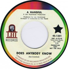A HANDFUL Does Anybody Know / Dying Daffodil Incident (LHI 1201) USA 1967 promo 45 (Lee Hazlewood / Kitchen Cinq)