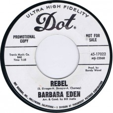 BARBARA EDEN Rebel / Heartaches (DOT 45-17022) USA 1967 Promo 45
