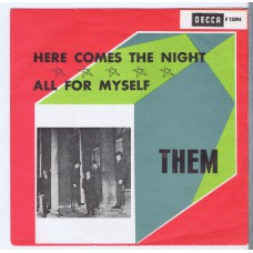 THEM Here Comes The Night / All For Myself (Decca F 12094) Sweden 1965 PS 45
