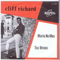 CLIFF RICHARD Maria No Mas / Tus Besos (Columbia CH 3035) Holland 1964 PS 45