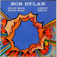 BOB DYLAN Dead Man, Dead Man (CBS 1640) Holland 1981 PS 45