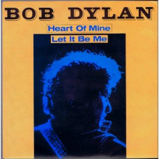 BOB DYLAN Heart Of Mine (CBS 1406) Holland 1981 PS 45
