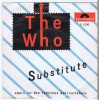 WHO, THE Substitute / Waltz For A Pig (Polydor S 1200) Holland 1966 PS 45