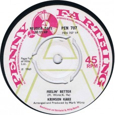 KRIMSON KAKE Feelin' Better / Waiter! (Penny Farthing PEN 707) UK 1969 Demo 45 (Mark Wirtz)