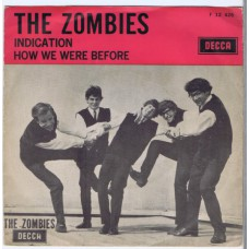 ZOMBIES Indication / How We Were Before (Decca F 12426) Holland 1966 PS 45