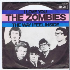 ZOMBIES I Love You / The Way I Feel Inside (Decca 15106) Holland 1968 PS 45