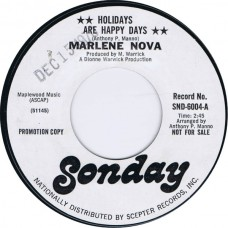 MARLENE NOVA Holidays Are Happy Days / Have Yourself A Merry Little Christmas (Sonday SND 6004) USA 19685 Promo 45