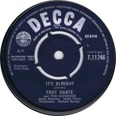 TROY DANTE AND THE INFERNOS It's Alright / Tell Me (Decca F.11746) UK 1963 45