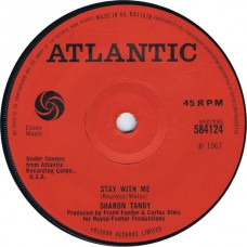 SHARON TANDY Stay With Me / Hold On (Atlantic 584124) UK 1967 solid center 45